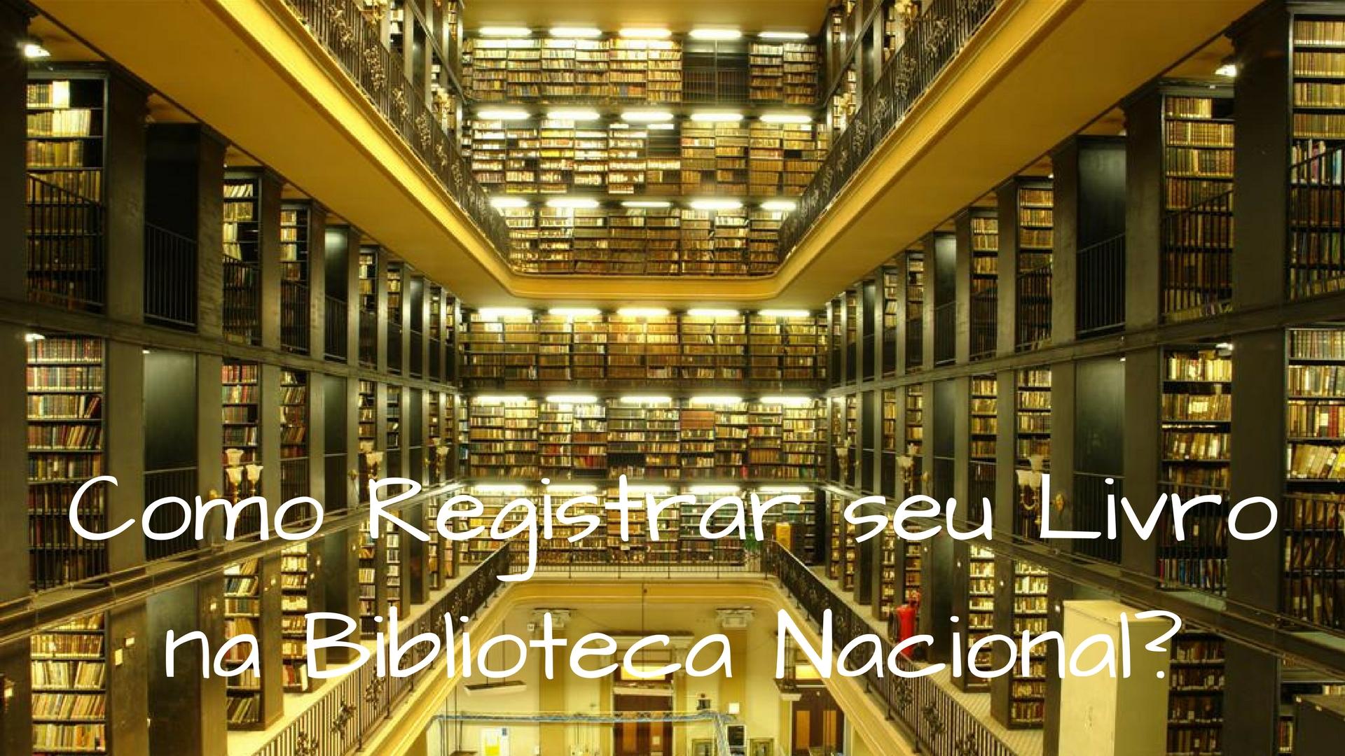 Como Registrar seu Livro na Biblioteca Nacional