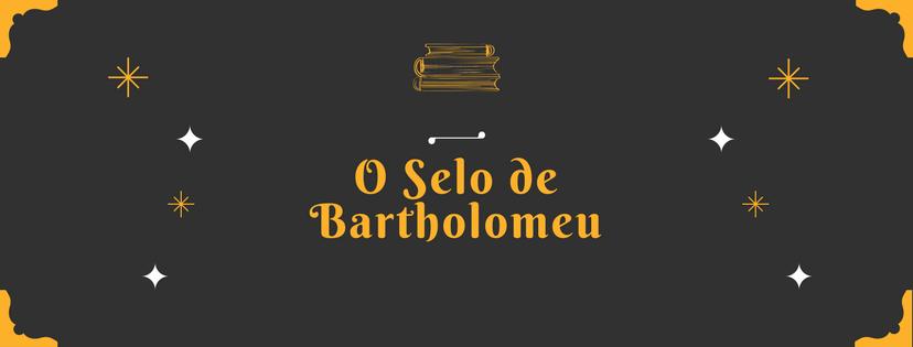 O Selo de Bartholomeu - capa face rascunho